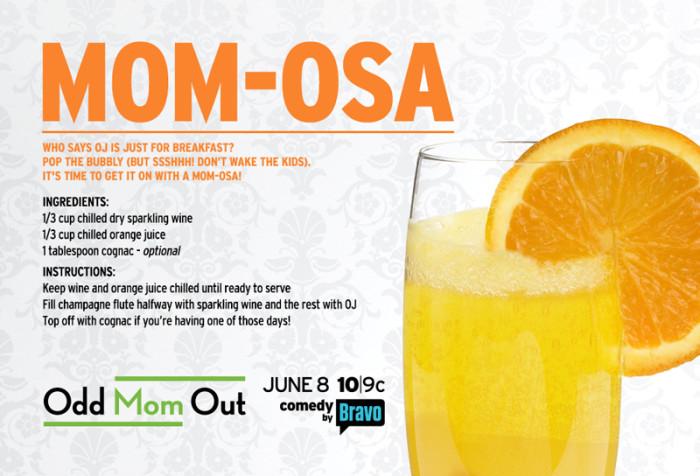 Odd Mom Out Mom-osa Cocktail Recipe