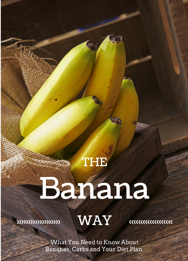 What You Need to Know About Bananas, Carbs and Your Diet Plan