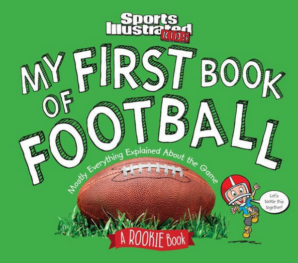 My First Book of Football: A Rookie Book