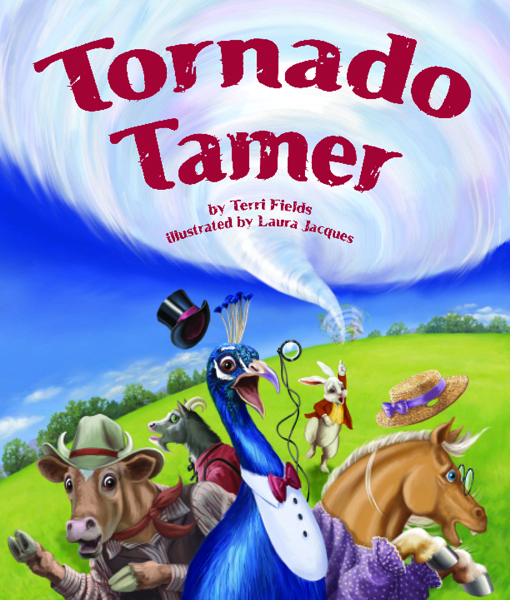 Tornado Tamer Written by Terri Fields Illustrated by Laura Jacques