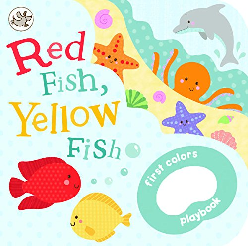 Red Fish, Yellow Fish (Little Learners Grab) Board book