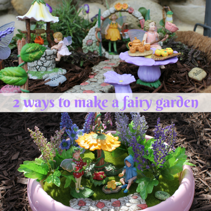 Two Ways to Make a Fairy Garden