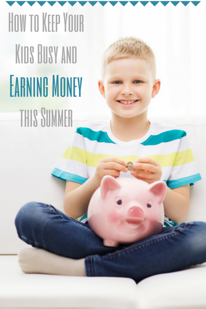 Click here for great tips on How to Keep Your Kids Busy and Earning Money this Summer