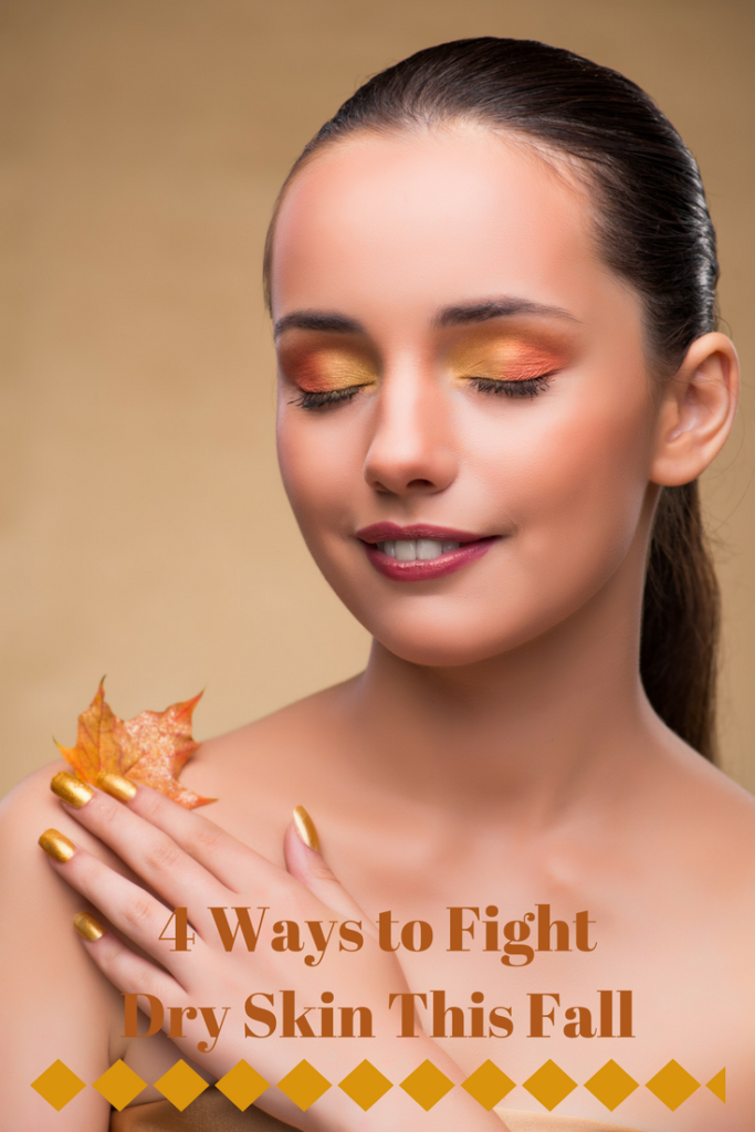4 Ways to Fight Dry Skin This Fall