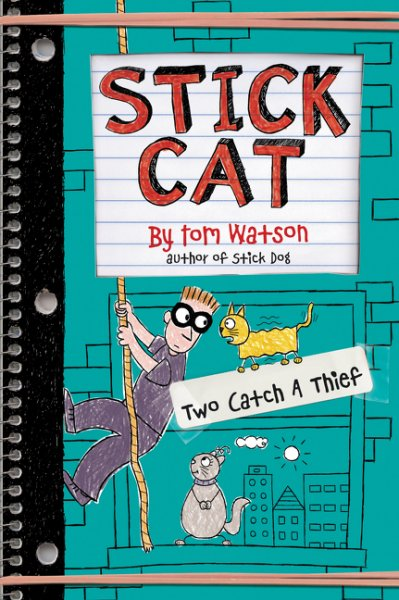 Stick Cat; Volume number 3 Stick Cat: Two Catch a Thief by Tom Watson