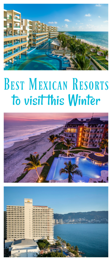 best Mexican resorts to visit this Winter