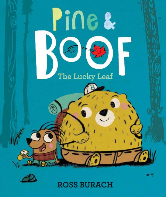 Pine & Boof: The Lucky Leaf by Ross Burach illustrated by Ross Burach