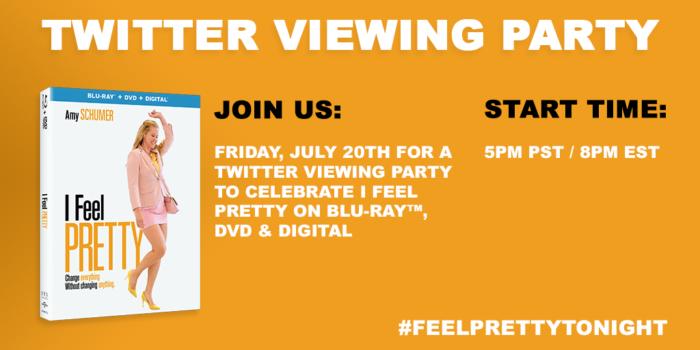 I Feel Pretty on Blu-ray/DVD/Digital & Twitter Viewing Party