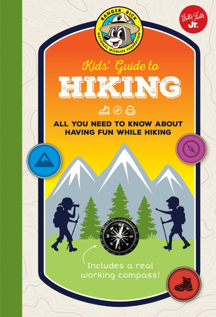 Ranger Rick Kids' Guide to Hiking