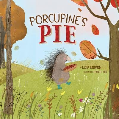 Porcupine's Pie is a Cute Thanksgiving Picture Book for Preschoolers