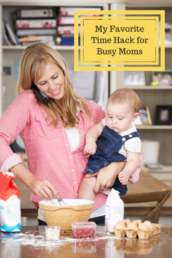 My Favorite Time Hack for Busy Moms