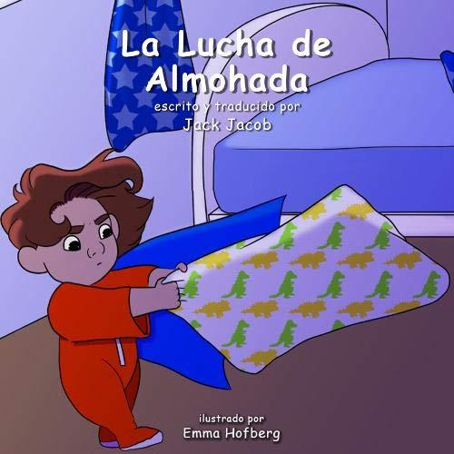 La Lucha de Almohada