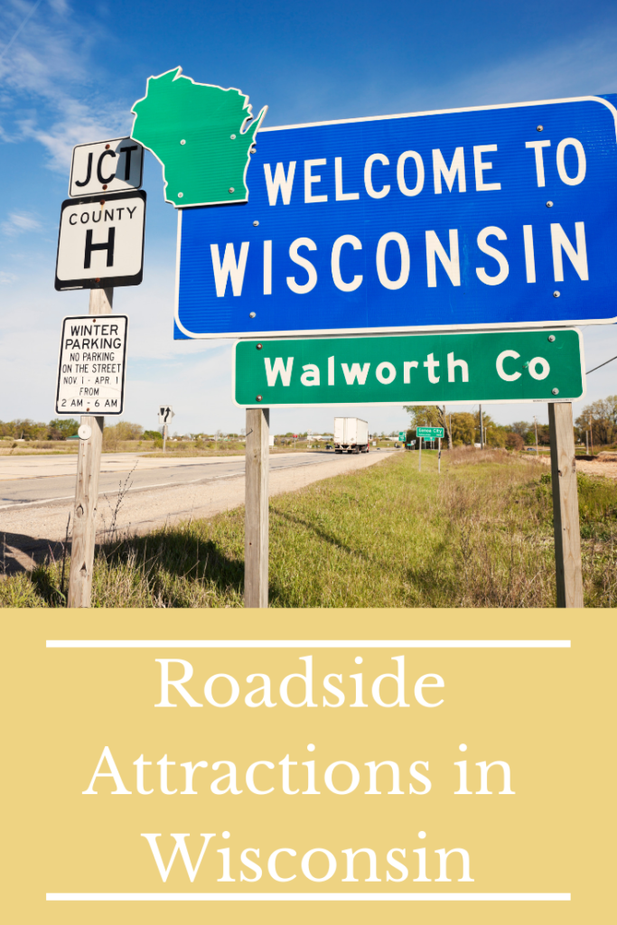 Roadside Attractions in Wisconsin
