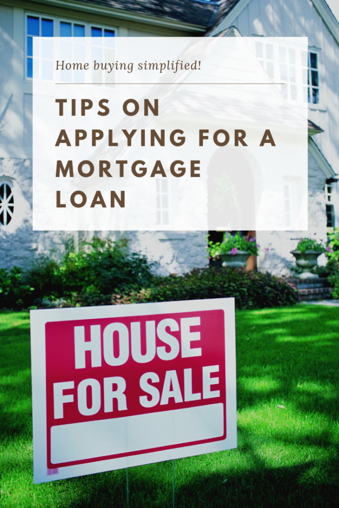Tips When Applying for Mortgage Loan