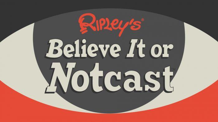 Ripley's Believe It or Notcast