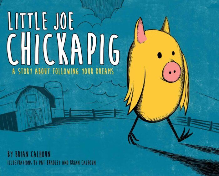 Little Joe Chickapig By Brian Calhoun